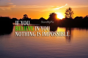 Believe in you, Quotes And Thoughts's images