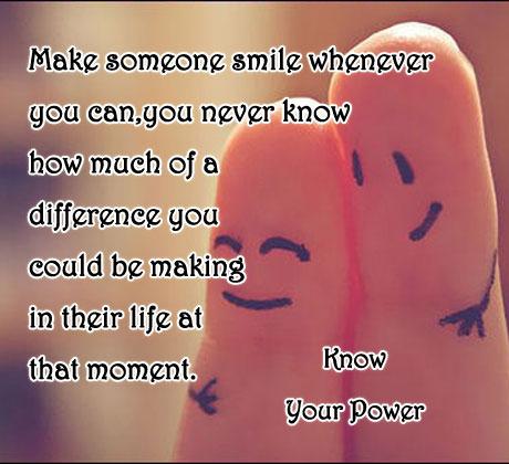 Quotes Make Someone SmileQuotes To Make Someone Smile