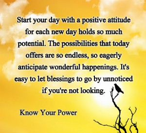 Start your day with a positive attitude
