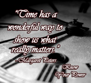 Time has a wonderful way to show us what really matters