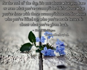 At the end of the day its not about what you have or even what y