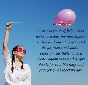Be true to yourself help others make each day your masterpiece