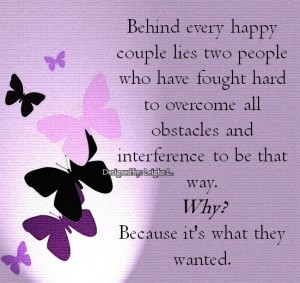 Behind every happy couple lies two people who have fought hard t