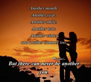 But there can never be another you