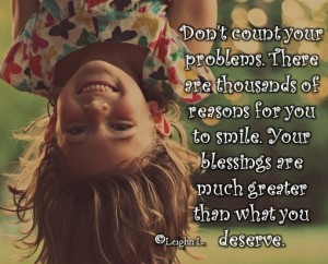 Dont count your problems