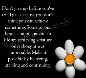 Dont give before you try