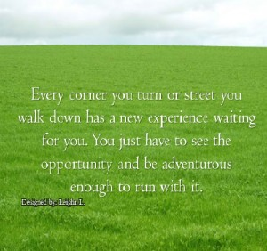 Every corner you turn or street you walk down has a new experien