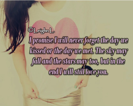 i will never forget the day Check out the complete zara larsson never forget you lyrics and watch the music video on i knew that i would love you till the day i die and i will never want.