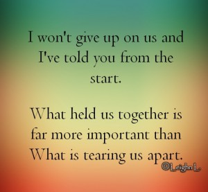 I wont give up on us and ive told you from the start, Leighn Lamanilao's images