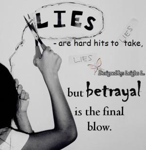 Lies are hard hits to take