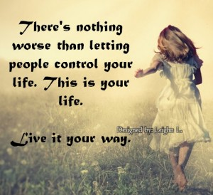 Live it your way