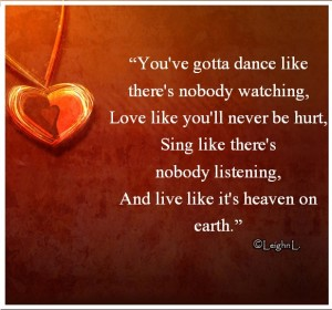 Love like youll never be hurt