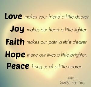 Love makes your friend a little dearer
