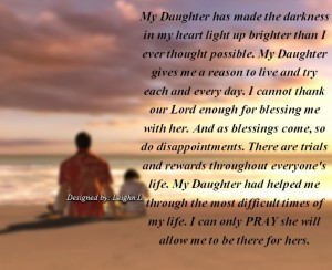My daughter had helped me through the most difficult times of my