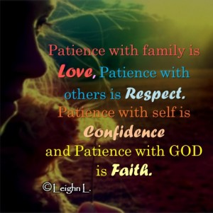 Patience with family is love