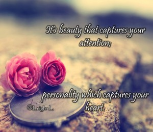 Personality captures your heart