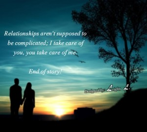 Relationships arent supposed to be complicated