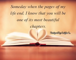 Someday when the pages of my life end