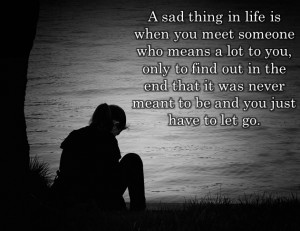 Sad thing in life