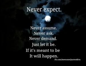 If its meant to be it will happen