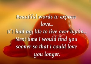 Beautiful words to express love