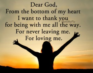 Dear god thank you for everything