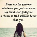 never-cry-for-someone-who-hurts-you48dfd
