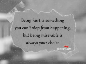 Being hurt is something you can't stop