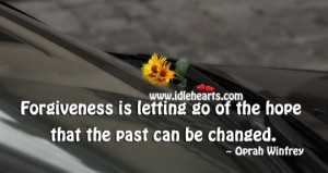 Forgiveness is letting go