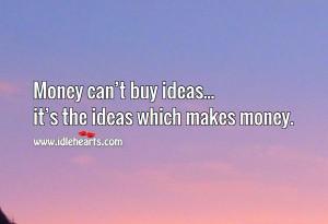 Ideas make money