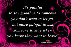 It's painful to say goodbye