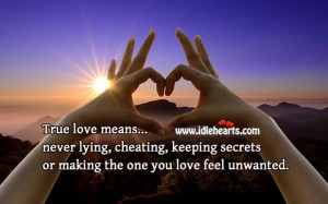 True love means never lying