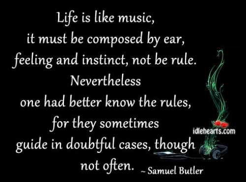Life is like music