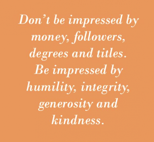 Be impressed by