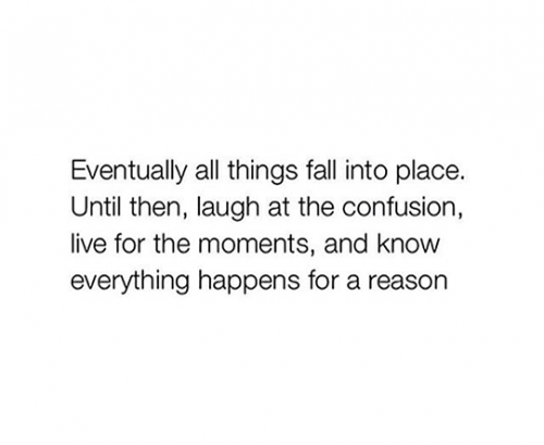 Things will fall into place