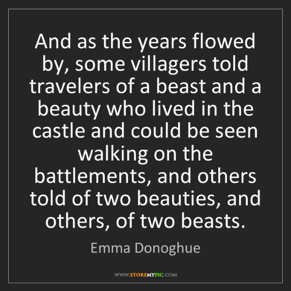 years-flowed-villagers-told-travelers-beast-beauty-lived-castle-quote-on-storemypic-db332.png
