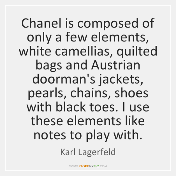 Chanel is composed of only a few elements, white camellias, quilted bags ...