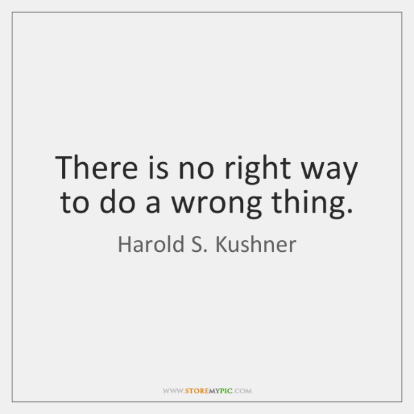 there is no right way of