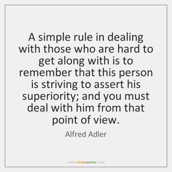 A simple rule in dealing with those who are hard to get ...