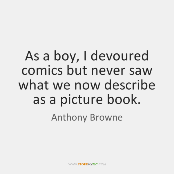 As a boy, I devoured comics but never saw what we now ...