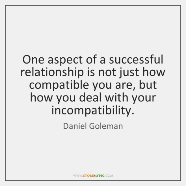 One aspect of a successful relationship is not just how compatible you ...