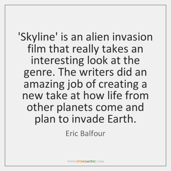 'Skyline' is an alien invasion film that really takes an interesting look ...