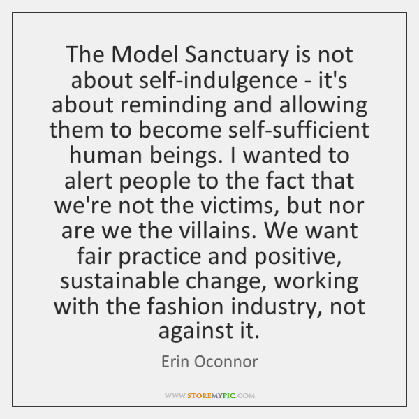 The Model Sanctuary is not about self-indulgence - it's about reminding and ...