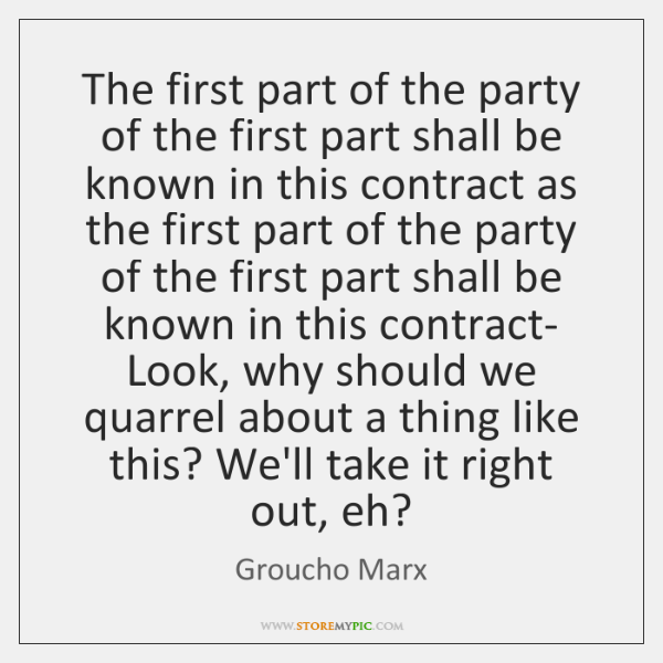The first part of the party of the first part shall be ...