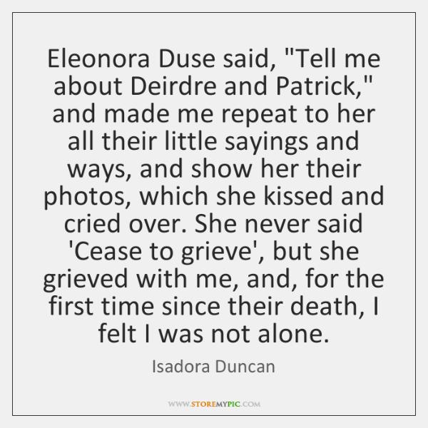 Eleonora Duse said,
