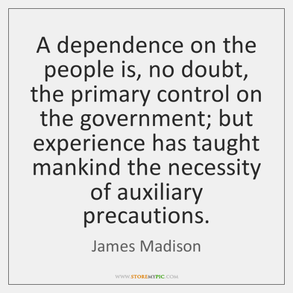 A dependence on the people is, no doubt, the primary control on ...