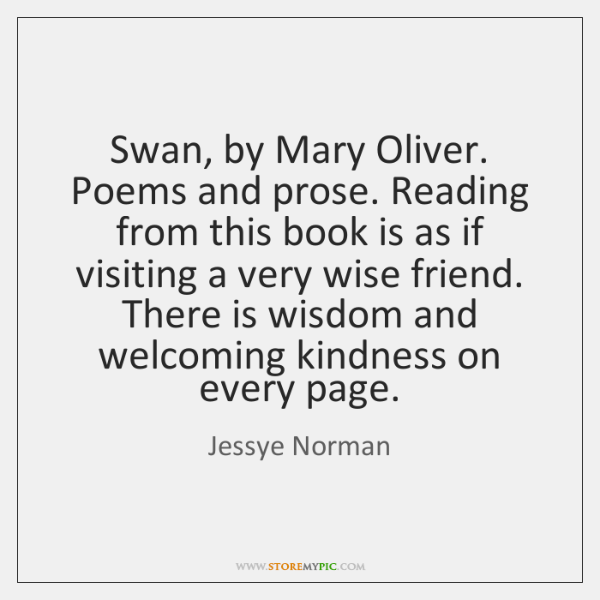 Swan, by Mary Oliver. Poems and prose. Reading from this book is ...