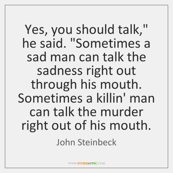 Yes, you should talk,