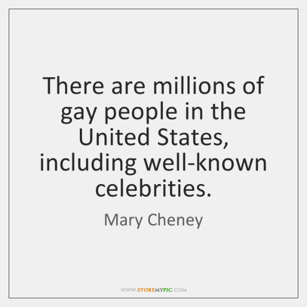 There are millions of gay people in the United States, including well-known ...
