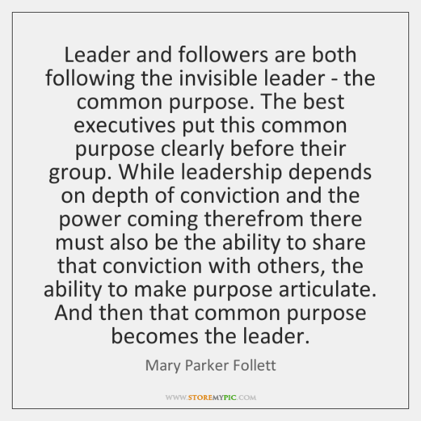 Leader and followers are both following the invisible leader - the common ...